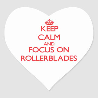 Keep Calm and focus on Rollerblades Heart Stickers