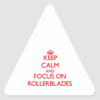 Keep Calm and focus on Rollerblades Sticker