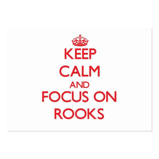 Keep Calm and focus on Rooks Business Cards