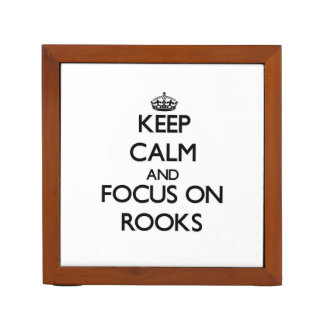 Keep Calm and focus on Rooks Pencil Holder