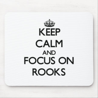 Keep Calm and focus on Rooks Mousepad