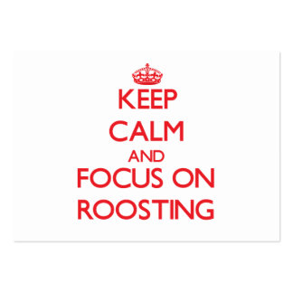 Keep Calm and focus on Roosting Business Card Templates