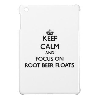 Keep Calm and focus on Root Beer Floats iPad Mini Case