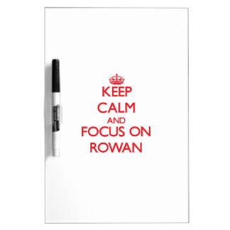 Keep Calm and focus on Rowan Dry-Erase Whiteboard