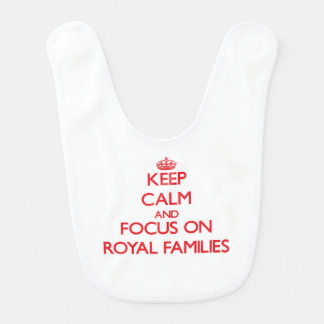 Keep Calm and focus on Royal Families Baby Bibs