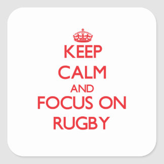 Keep Calm and focus on Rugby Stickers