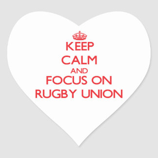 Keep calm and focus on Rugby Union Heart Sticker