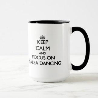 Keep Calm and focus on Salsa Dancing Mug