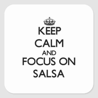 Keep Calm and focus on Salsa Square Stickers