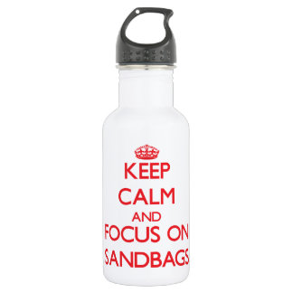 Keep Calm and focus on Sandbags 532 Ml Water Bottle