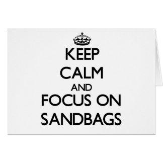 Keep Calm and focus on Sandbags Greeting Card
