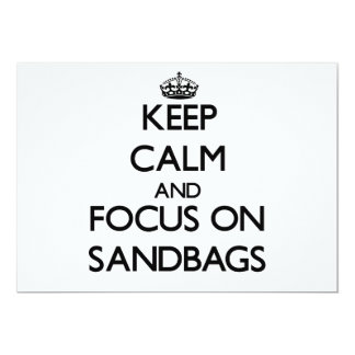 Keep Calm and focus on Sandbags 5x7 Paper Invitation Card