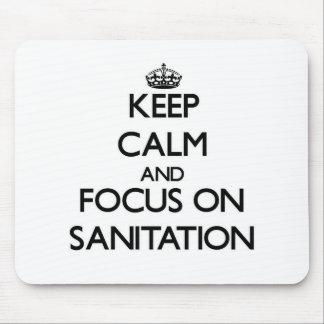 Keep Calm and focus on Sanitation Mousepads