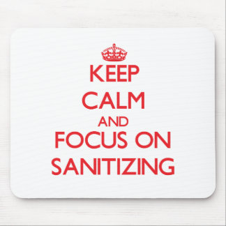 Keep Calm and focus on Sanitizing Mousepads