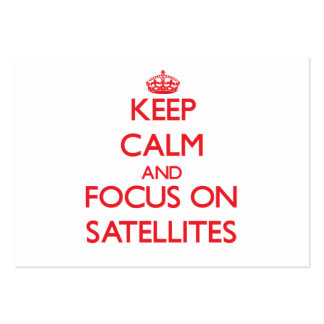 Keep Calm and focus on Satellites Business Cards
