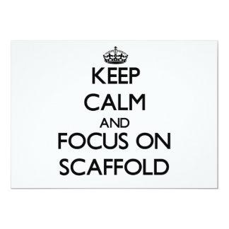 "Keep Calm and focus on Scaffold 5"" X 7"" Invitation Card"