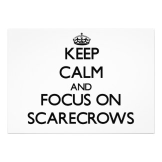 Keep Calm and focus on Scarecrows Personalized Announcements