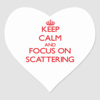 Keep Calm and focus on Scattering Heart Stickers
