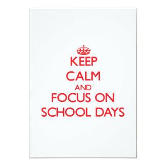 Keep Calm and focus on School Days 13 Cm X 18 Cm Invitation Card