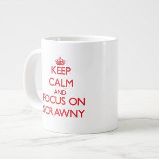 Keep Calm and focus on Scrawny Jumbo Mugs