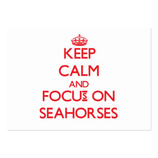 Keep Calm and focus on Seahorses Business Card