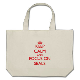 Keep calm and focus on Seals Canvas Bag
