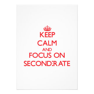Keep Calm and focus on Second-Rate Personalized Invitations