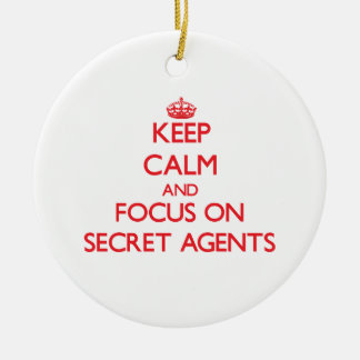 Keep Calm and focus on Secret Agents Christmas Tree Ornaments
