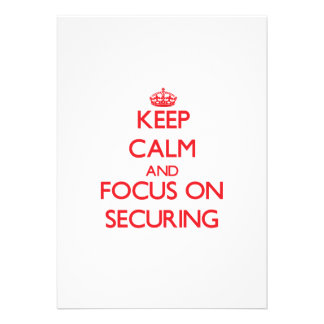 Keep Calm and focus on Securing Announcement