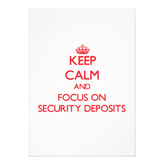 Keep Calm and focus on Security Deposits Personalized Invitation
