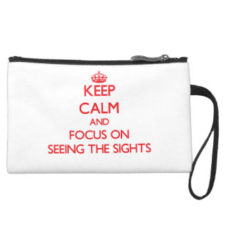 Keep Calm and focus on Seeing The Sights Wristlet Purse