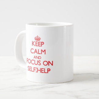 Keep Calm and focus on Self-Help Extra Large Mugs