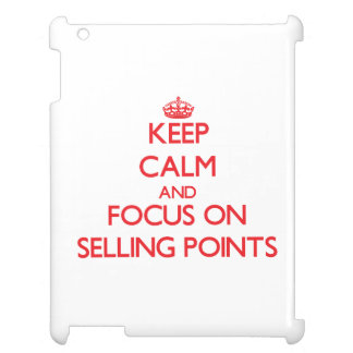 Keep Calm and focus on Selling Points iPad Cover
