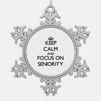 Keep Calm and focus on Seniority Ornament