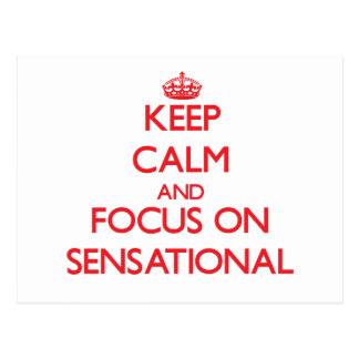 Keep Calm and focus on Sensational Postcard