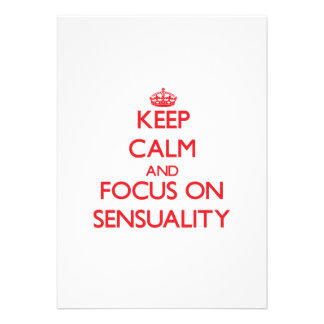 Keep Calm and focus on Sensuality Personalized Invites