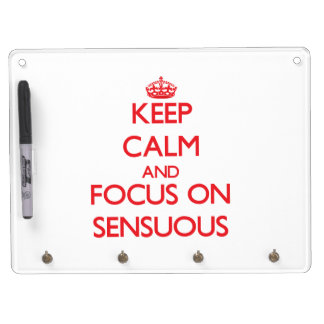 Keep Calm and focus on Sensuous Dry Erase Whiteboard