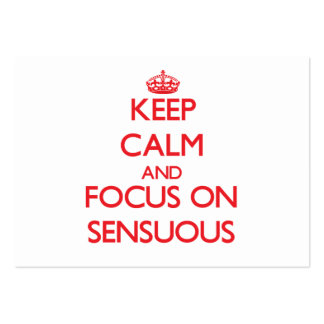 Keep Calm and focus on Sensuous Pack Of Chubby Business Cards