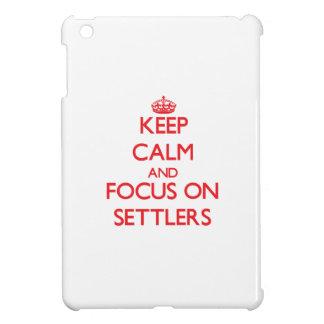 Keep Calm and focus on Settlers iPad Mini Case