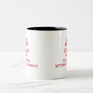 Keep Calm and focus on Settling Arguments Mug