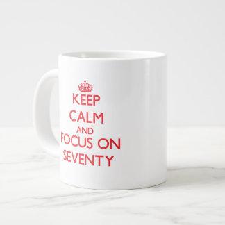 Keep Calm and focus on Seventy Extra Large Mug