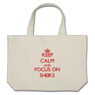Keep Calm and focus on Sheiks Canvas Bag