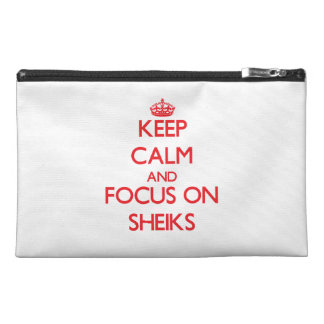 Keep Calm and focus on Sheiks Travel Accessories Bag