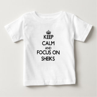 Keep Calm and focus on Sheiks Infant T-Shirt