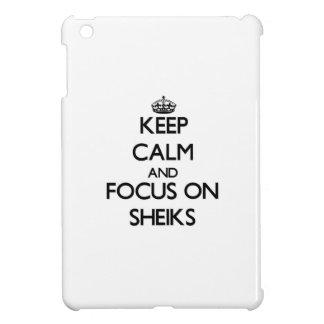 Keep Calm and focus on Sheiks iPad Mini Covers