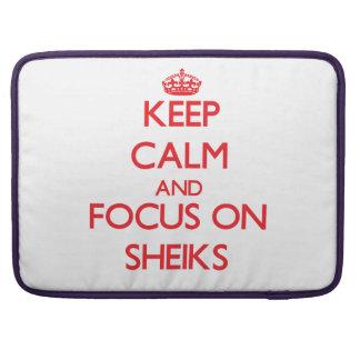 Keep Calm and focus on Sheiks MacBook Pro Sleeve