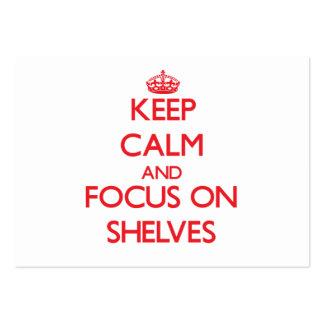 Keep Calm and focus on Shelves Business Card