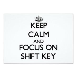Keep Calm and focus on Shift Key 13 Cm X 18 Cm Invitation Card