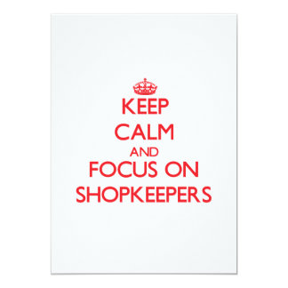 Keep Calm and focus on Shopkeepers Custom Announcement