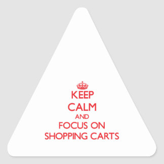 Keep Calm and focus on Shopping Carts Stickers